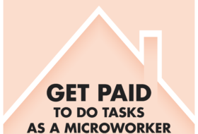 Get Paid to Do Tasks as a Microworker While On Quarantine!